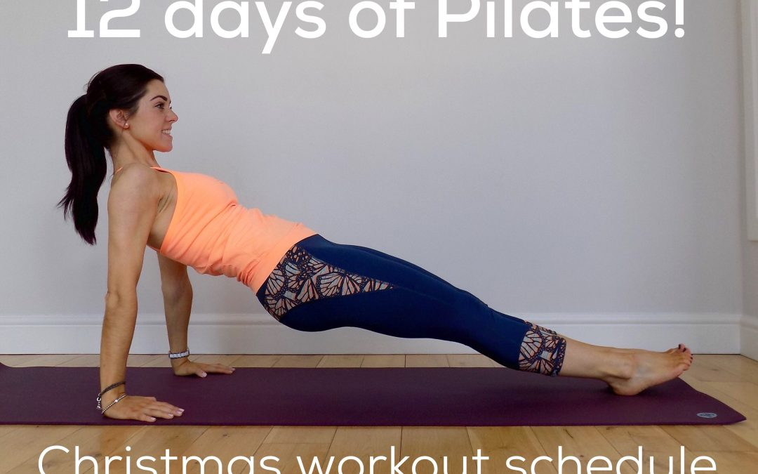 The 12 days of Pilates!