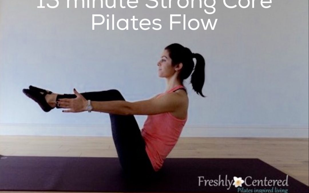 15 minute strong core pilates flow video