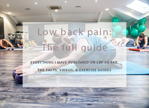 Low back pain: The full guide of facts, videos & exercises