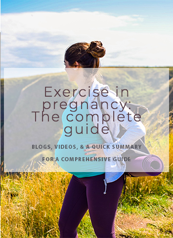 A complete guide to exercise in pregnancy