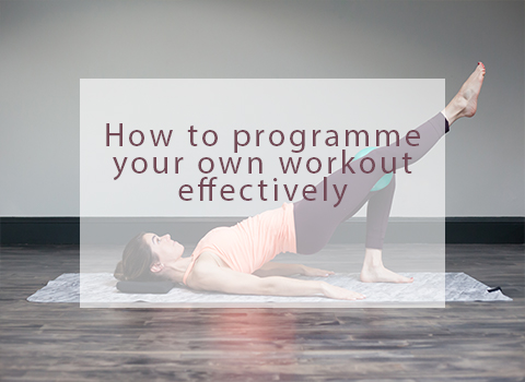 How to programme your own workout effectively