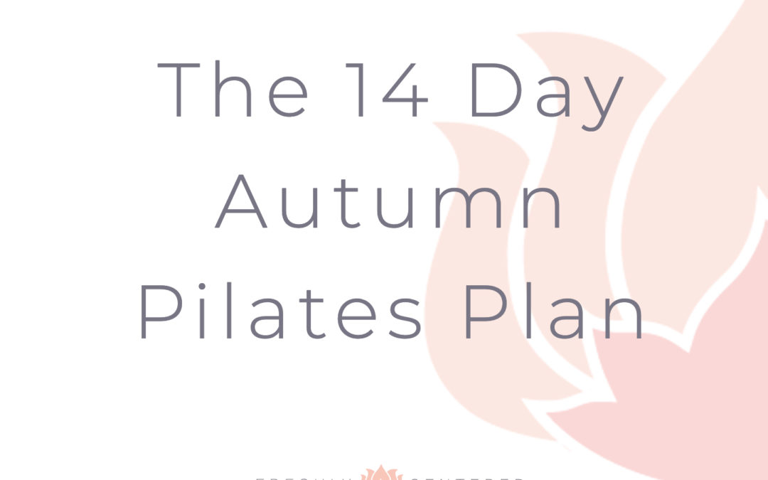 14 day Autumn Pilates Plan