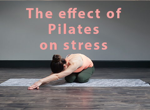 The effects of Pilates on stress